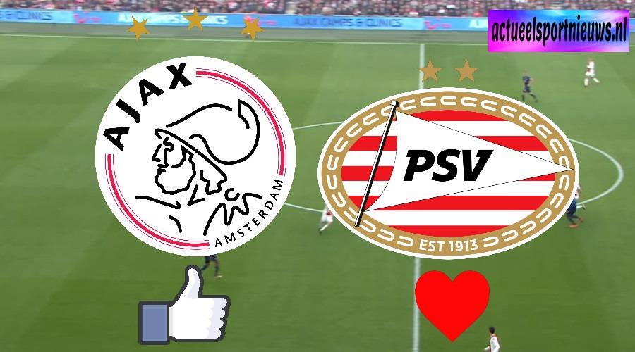 Ajax - PSV wie wint zondagmiddag de topper in de eredivisie