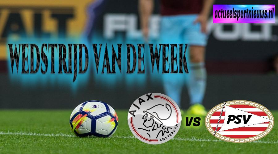 Wedstrijd van de week Ajax vs PSV (Bewerkte foto Pixabay)