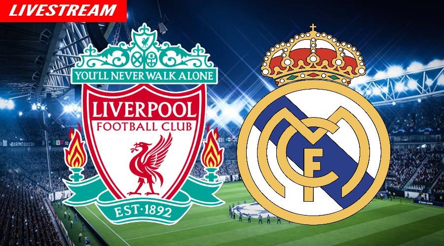 Liverpool - Real Madrid gratis voetbal livestream