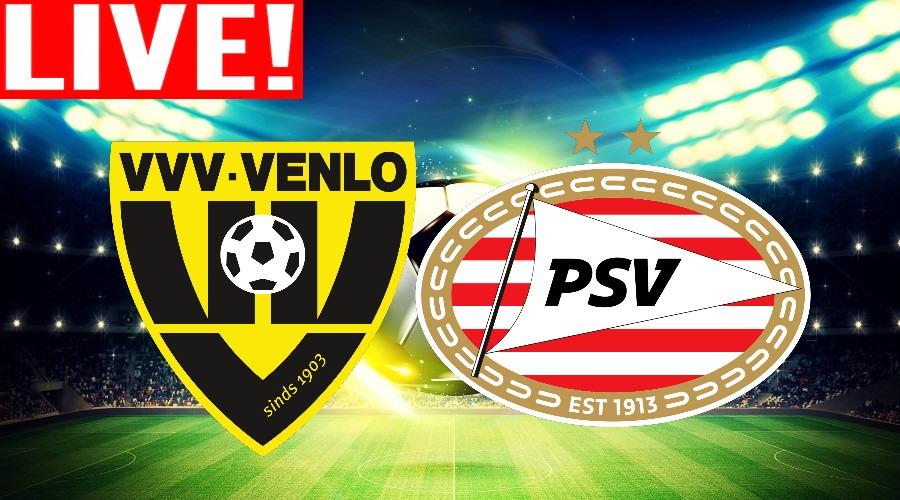 Livestream VVV-Venlo - PSV