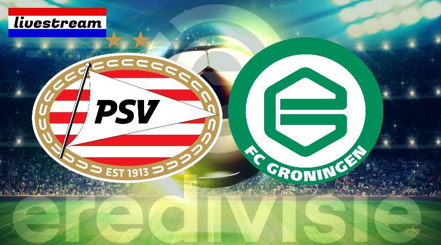 PSV - FC Groningen voetbal livestream gratis