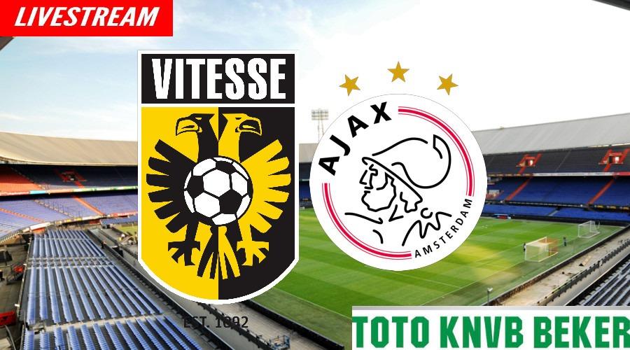 Vitesse - Ajax KNVB Beker finale 2021 livestream