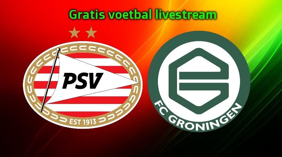 Gratis PSV - FC Groningen kijken via een live stream