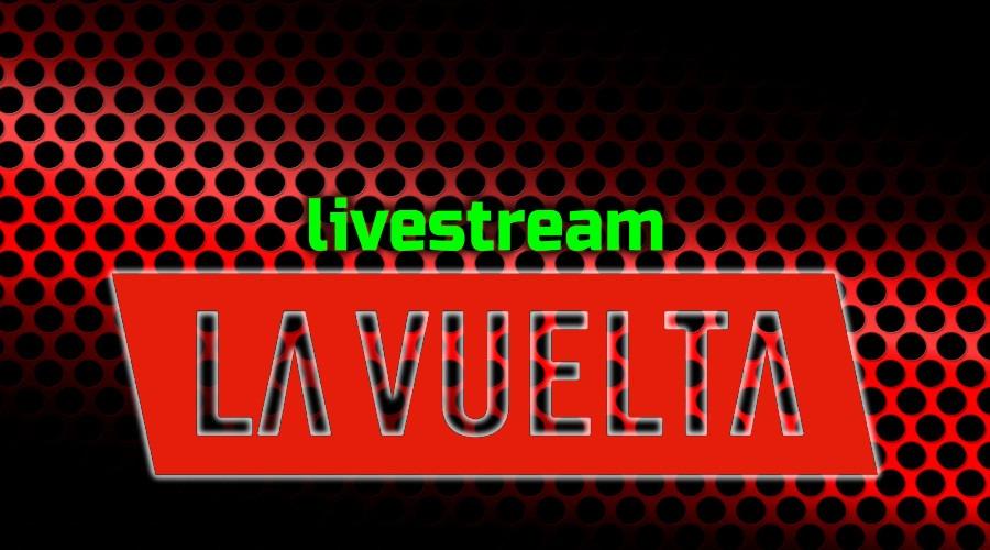 Live stream Vuelta